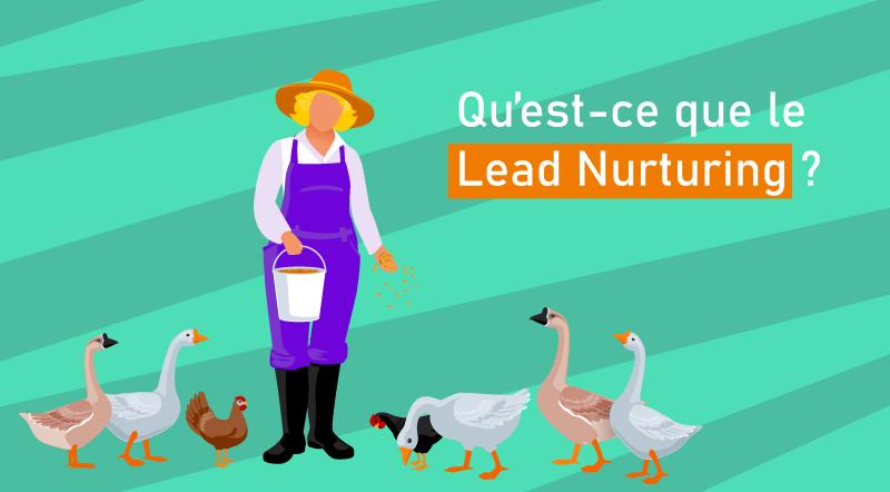 Qu'est-ce-que-le-lead-nurturing