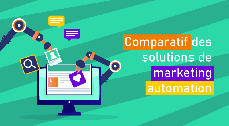 Comparatif des logiciels de marketing automation