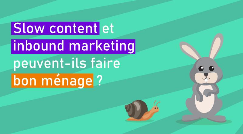 Slow-content-et-inbound-marketing-peuvent-ils-faire-bon-ménage-versus