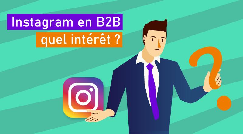 Utiliser-Instagram-en-B2B-quel-intérêt-2