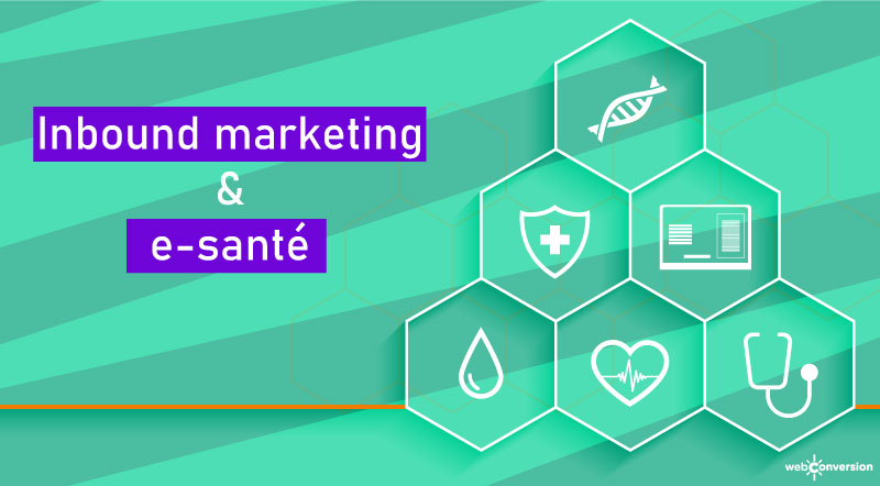 inbound marketing et e-sante