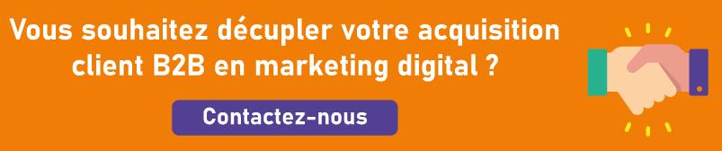 décupler votre acquisition client B2B en marketing digital